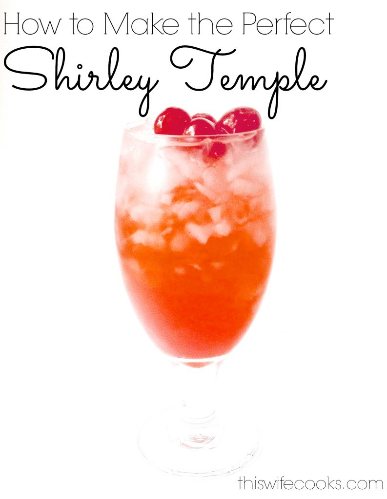 How to Make the Perfect Shirley Temple - The classic kid cocktail! Only 3 ingredients!