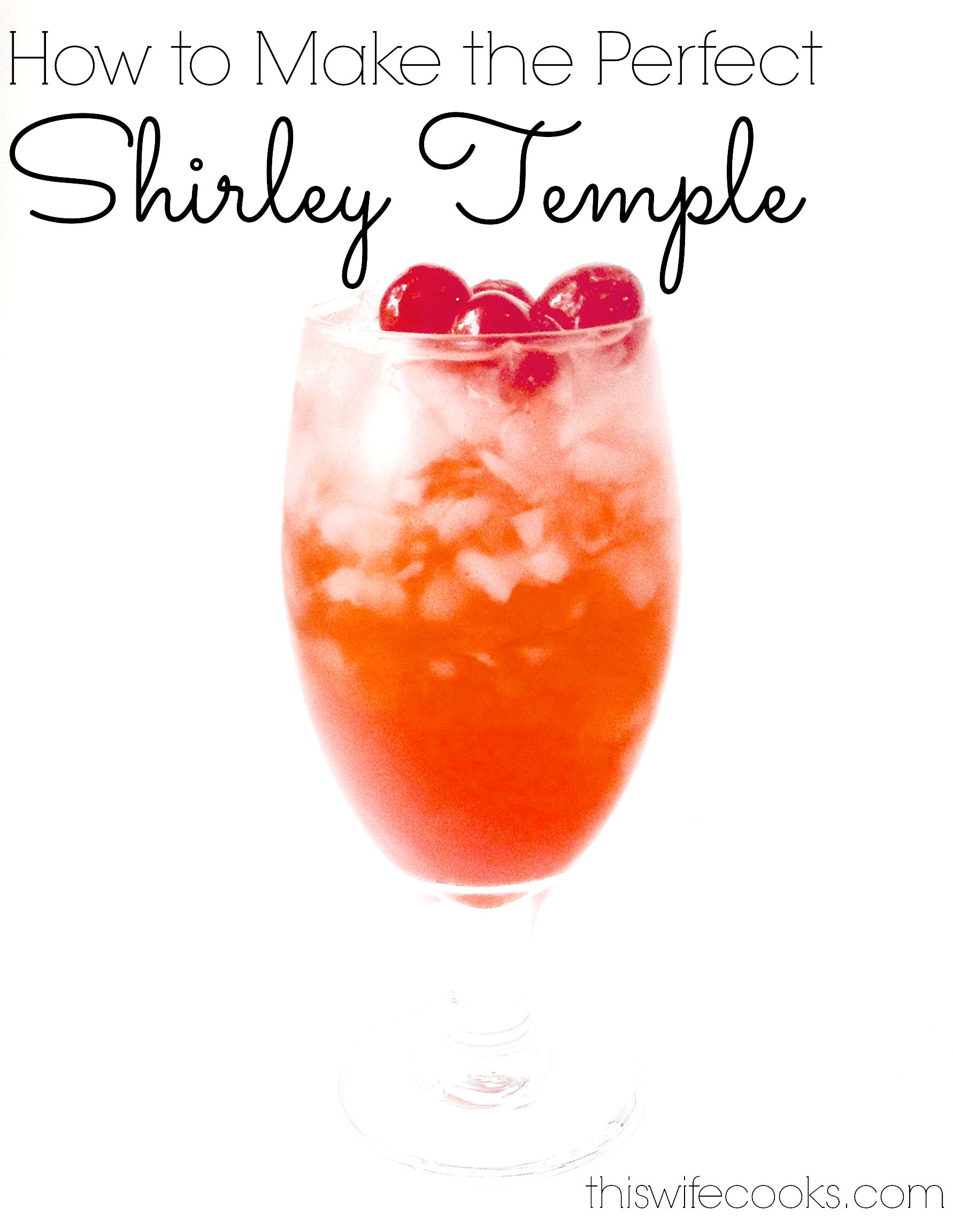 How to Make the Perfect Shirley Temple - The classic kid cocktail! Only 3 ingredients! via @thiswifecooks