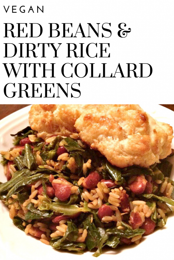 Vegan Red Beans and Dirty Rice with Collard Greens