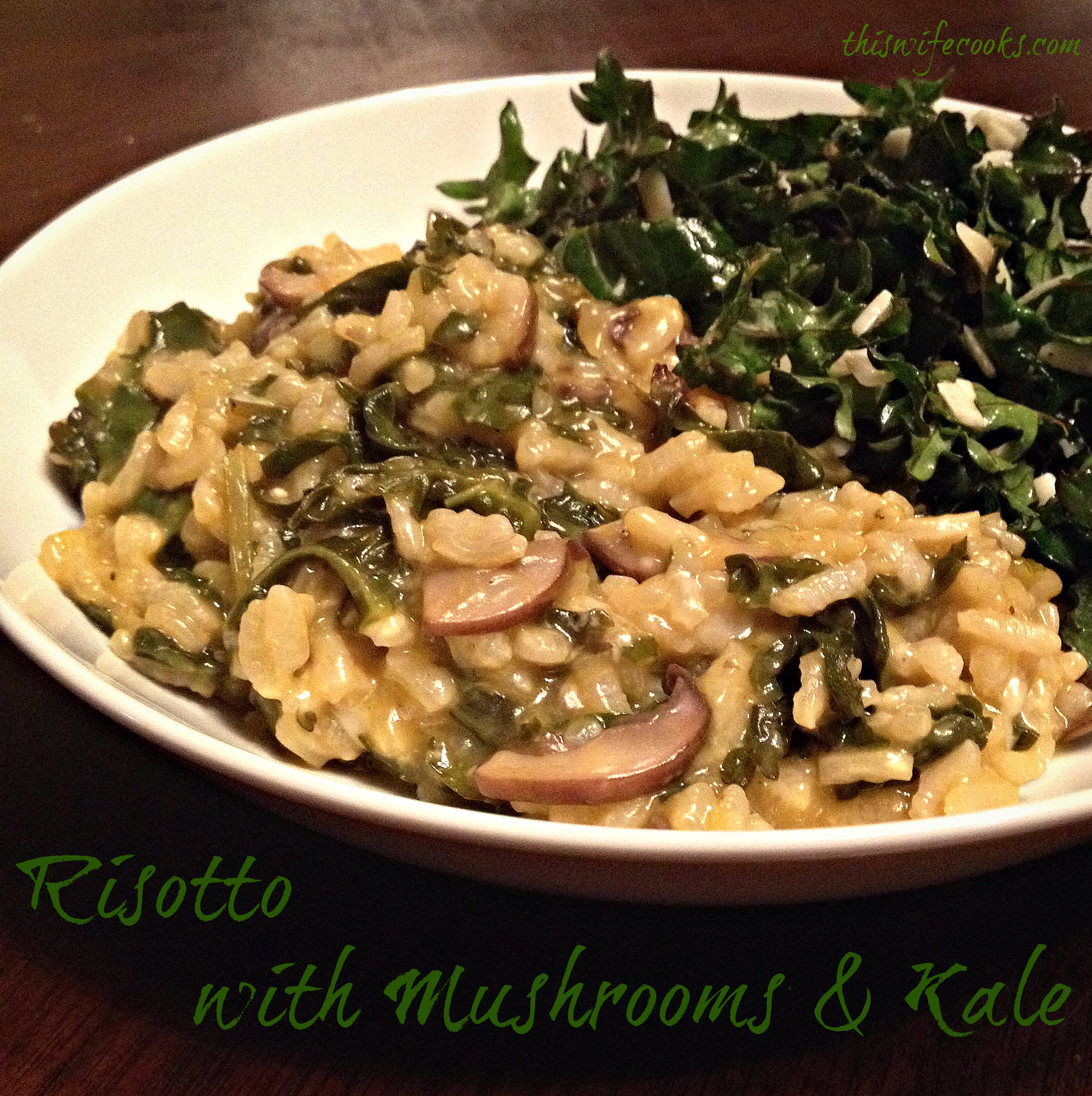 Risotto with Mushrooms and Kale via @thiswifecooks