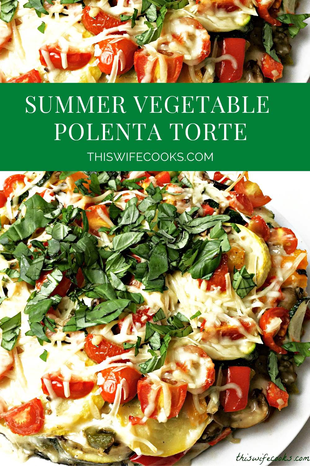 Late Summer Vegetable & Polenta Torte | This hearty vegetable and polenta torte makes good use of some of the most popular homegrown veggies and the presentation is nothing short of impressive! via @thiswifecooks