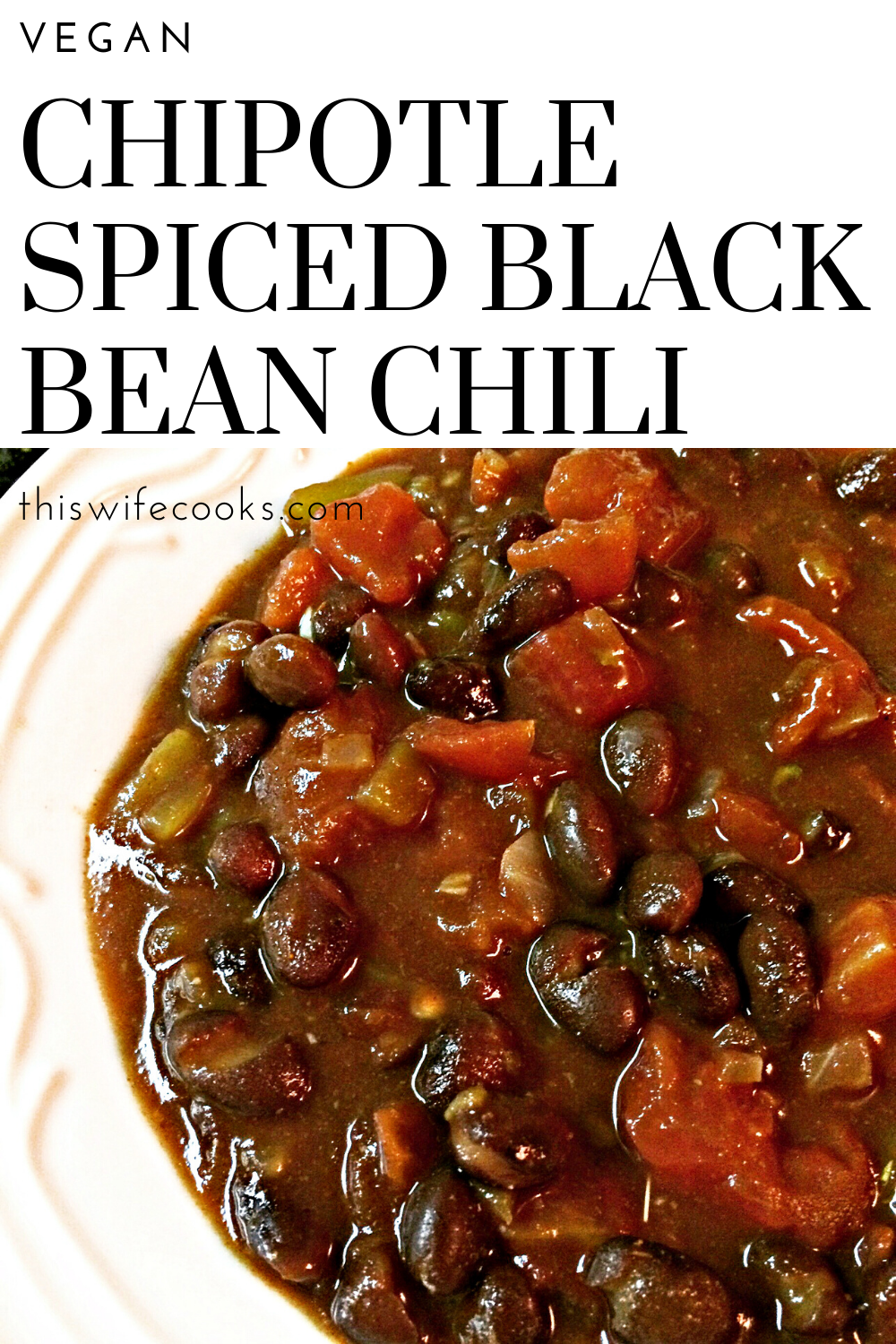 Chipotle Spiced Black Bean Vegan Chili - A hearty and satisfying chili guaranteed to warm you up on a cold day! Ready to serve in just 20 minutes! via @thiswifecooks