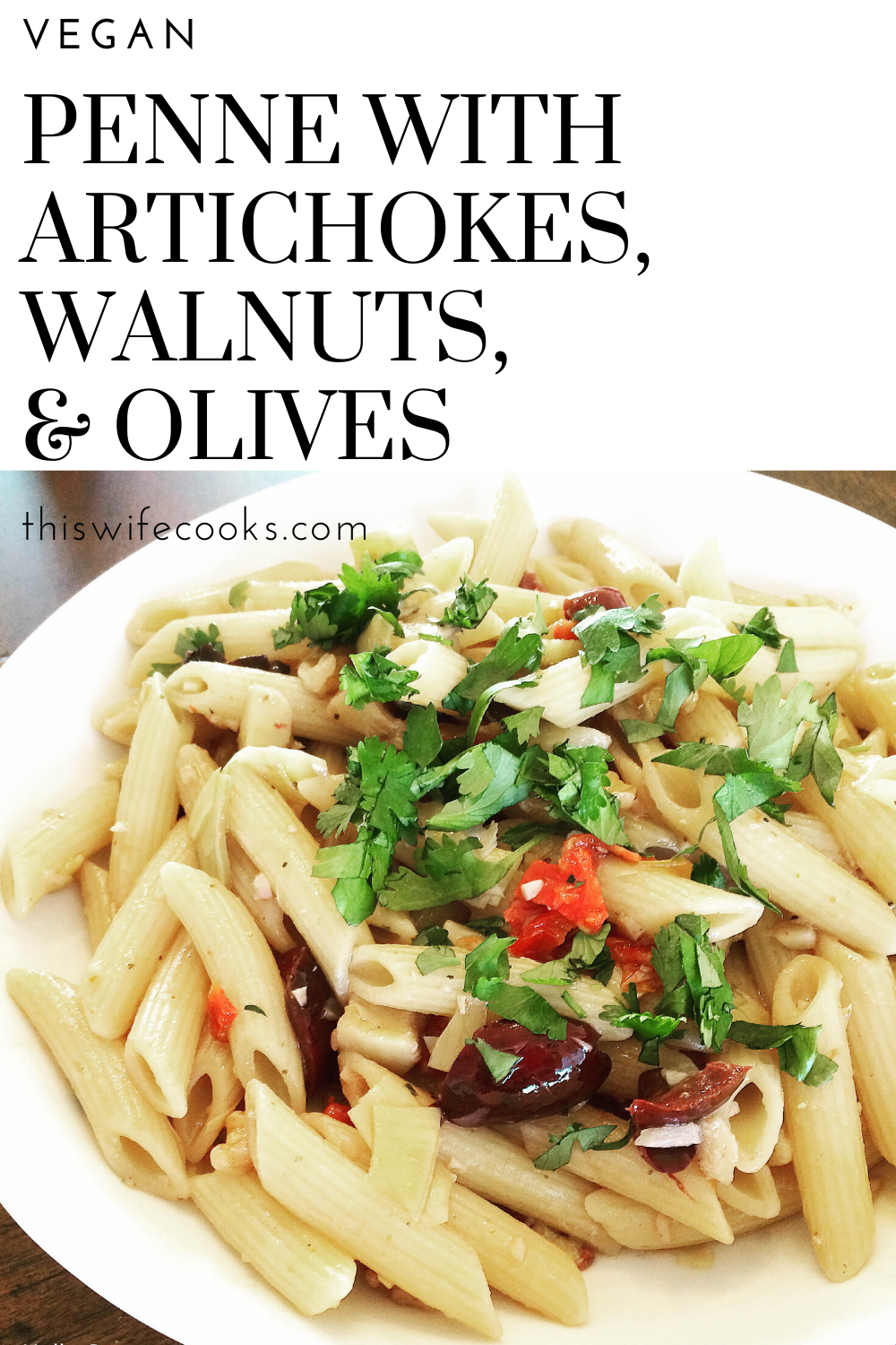 Penne with Artichokes, Walnuts, & Olives - The greatness of this dish is in its simplicity. The flavors of artichokes, walnuts, sun-dried tomatoes, kalamata olives all work so well together. via @thiswifecooks