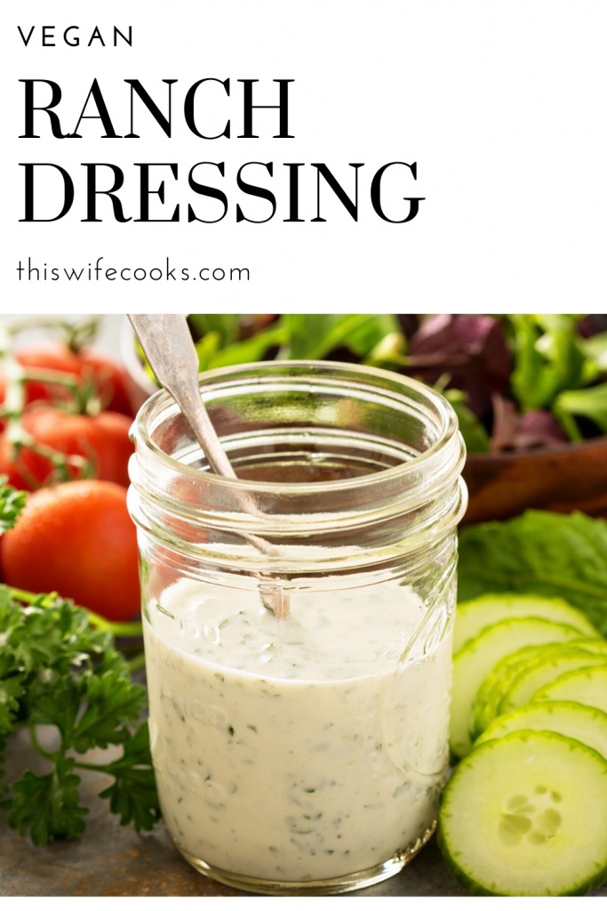 Easy Vegan Ranch Dressing - Six simple ingredients and all the classic ranch flavor you love in an easy to make dressing and dip.