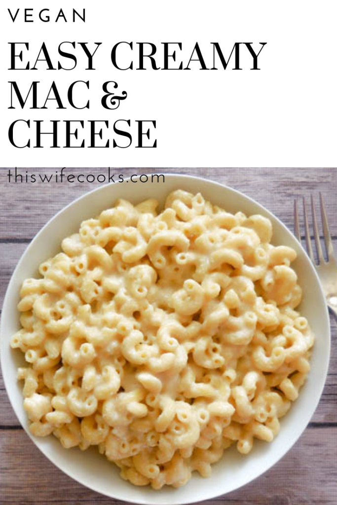 Easy Creamy Vegan Mac & Cheese