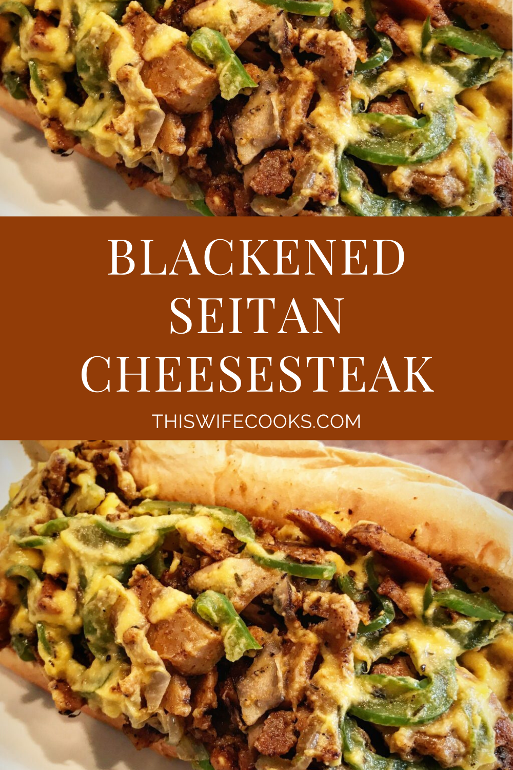 Blackened Seitan Philly Cheesesteak - Big, bold, & packed with robust flavor - this is a vegan cheesesteak experience worthy of the City of Brotherly Love!