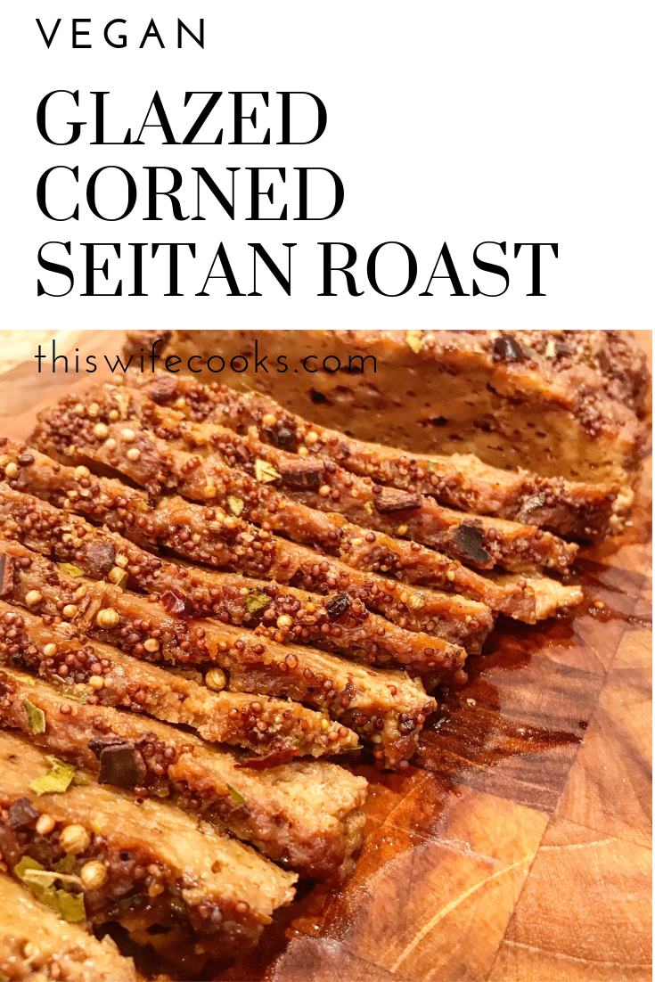 Glazed Corned Seitan Roast - Homemade seitan with a sweet mustard glaze and pickling spices, perfect for vegan Reuben sandwiches or St. Patrick's day roast! via @thiswifecooks