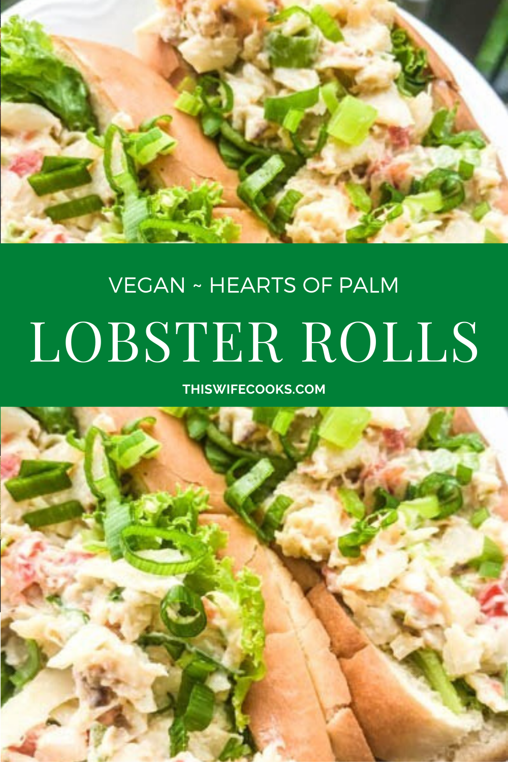 Hearts of Palm Lobster-Style Rolls - Super easy to make and bursting with all the flavor of a traditional lobster roll! #veganseafood #thiswifecooksrecipes #vegansandwichrecipes #veganlobsterroll #veganrecipes #heartsofpalm via @thiswifecooks