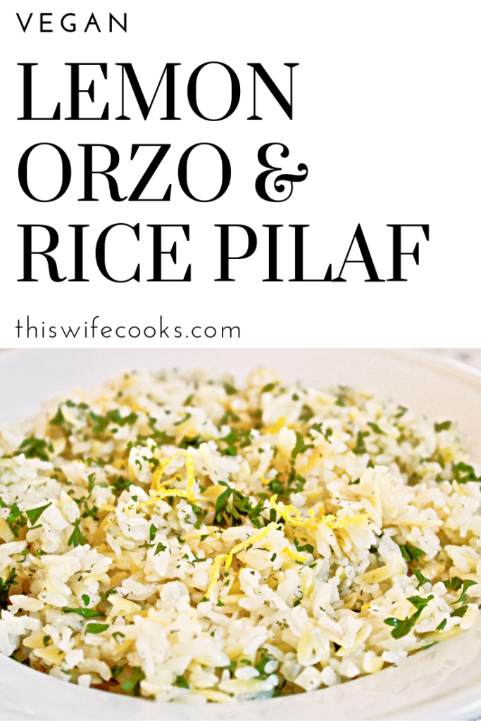 Orzo pasta and rice simmered in a lemony dill-seasoned broth and topped with fresh parsley. | Dairy-Free | Vegan