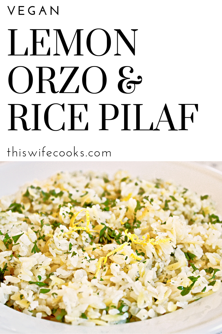 Vegan Lemon Orzo & Rice Pilaf - Orzo pasta and rice simmered in a lemon and dill-seasoned broth and topped with fresh parsley.Plus a quick and easy recipe for marinated Greek tofu kabobs! via @thiswifecooks