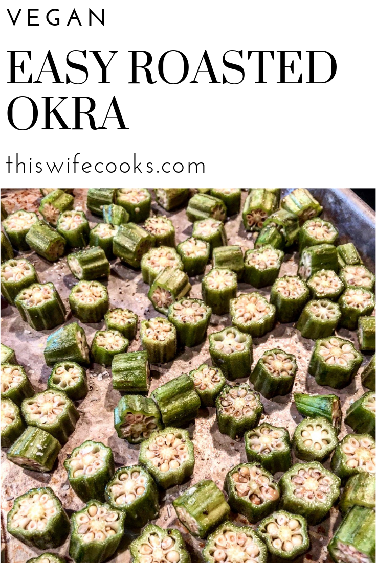 "Easy Oven Roasted Okra - Sometimes the simplest dishes are the best! Look for firm, brightly colored pods that are no more than 4"" in length. via @thiswifecooks"