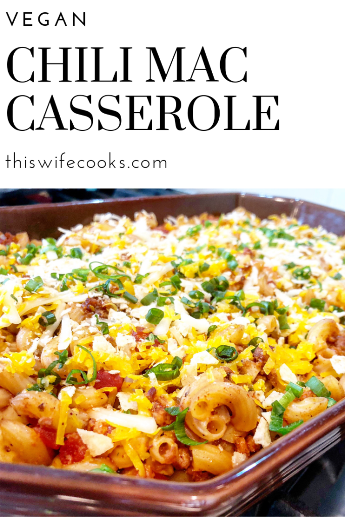 Vegan Chili Mac Casserole