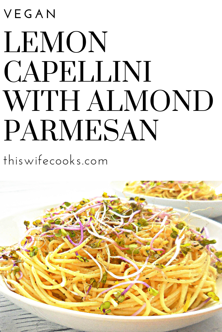 Lemon Capellini with Homemade Vegan Almond Parmesan - A quick and easy weeknight dinner or make-ahead for a potluck with friends. via @thiswifecooks