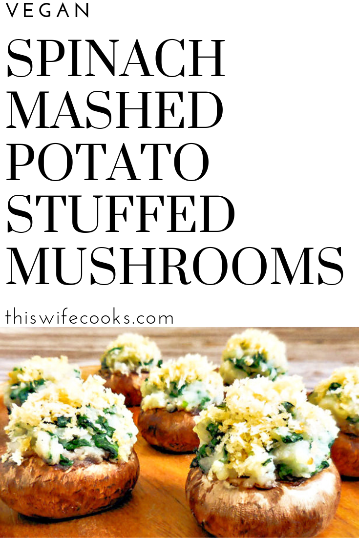 Spinach Mashed Potato Stuffed Mushroooms - Savory bites of garlicky spinach homestyle mashed potatoes topped with buttery Panko breadcrumbs. 