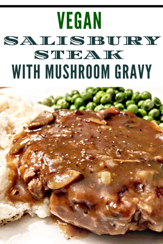Vegan Salisbury Steak with Mushroom Gravy! via @thiswifecooks
