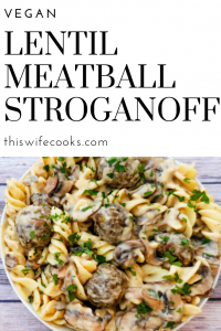 A rich and creamy stroganoff made with homemade, pan-seared lentil meatballs tossed in a vegan sour-cream-and-mushroom sauce and served over wide fusilli pasta.
