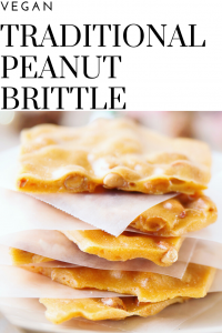 Traditional Vegan Peanut Brittle | Easy to make and perfect for gifting!
