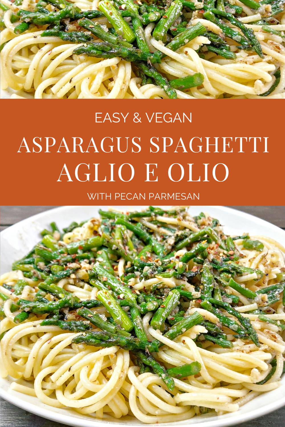 Spaghetti Aglio e Olio with Asparagus & Homemade Pecan Parmesan - The beauty of this dish is in its simplicity! No fussy ingredients here; just fresh asparagus along with a handful of pantry staples is all you need! thiswifecooks.com #easyveganpasta #easyspaghettidinner #healthypastarecipe #spaghettiwithasparagus #thiswifecooksrecipes #spaghettiolio #quickandeasyvegandinner #veganquarantine #plantbaseddinner via @thiswifecooks