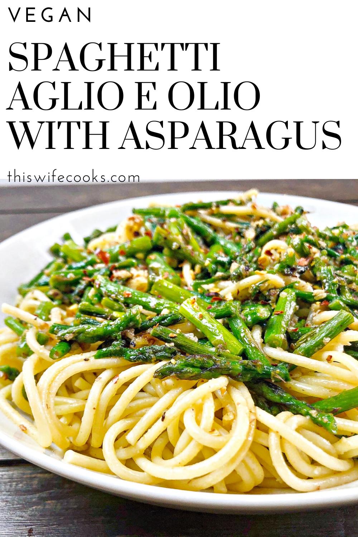 Spaghetti Aglio e Olio with Asparagus & Homemade Pecan Parmesan via @thiswifecooks