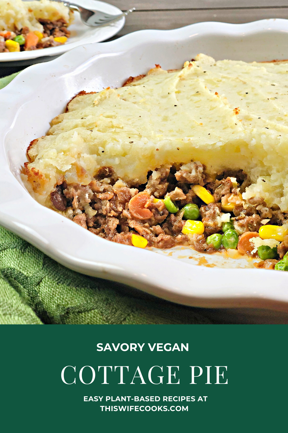 Vegan Cottage Pie - This plant-based version of a classic cottage pie is pure comfort food! via @thiswifecooks