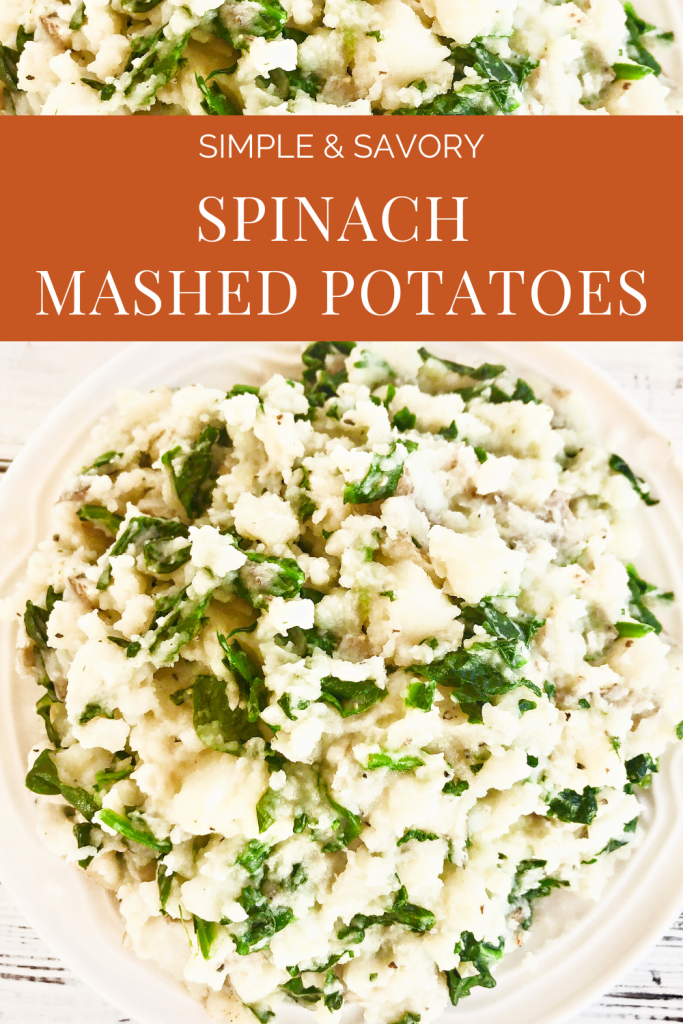 Spinach Mashed Potatoes - Fresh spinach sauteed with garlic with creamy mashed potatoes, butter, and seasonings. This hearty and healthy side dish is ready to serve in about 20 minutes.