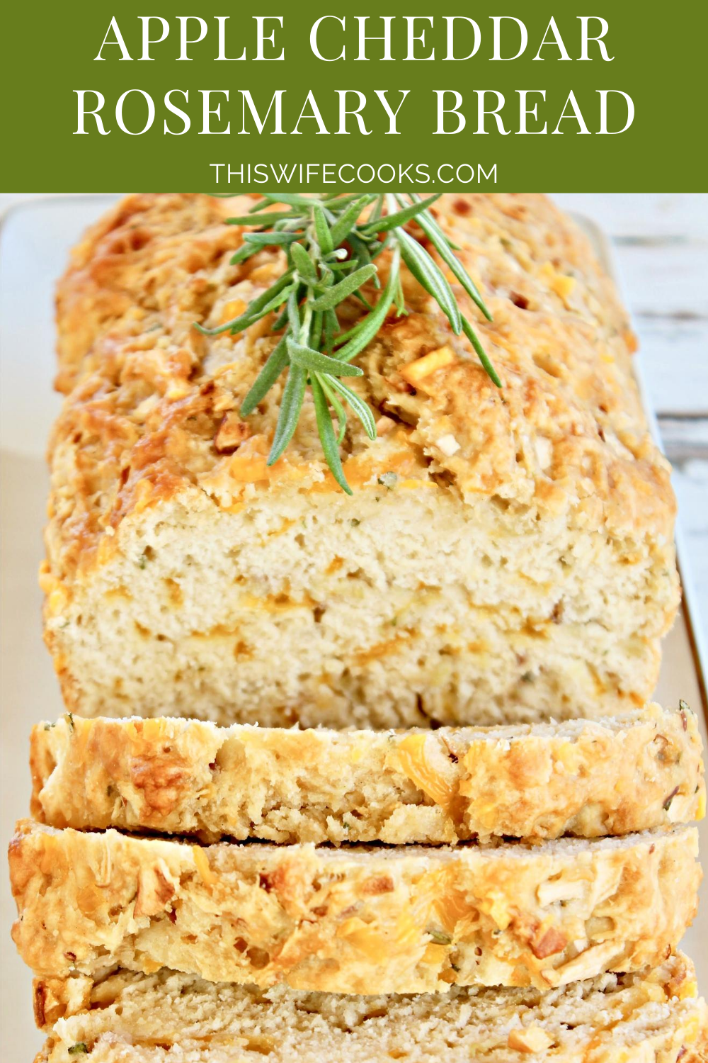 Apple Cheddar Rosemary Bread ~ Sweet and savory beer bread with the classic flavor combination of apples, cheddar cheese, and fresh rosemary. Guaranteed to make your house smell like fall! via @thiswifecooks