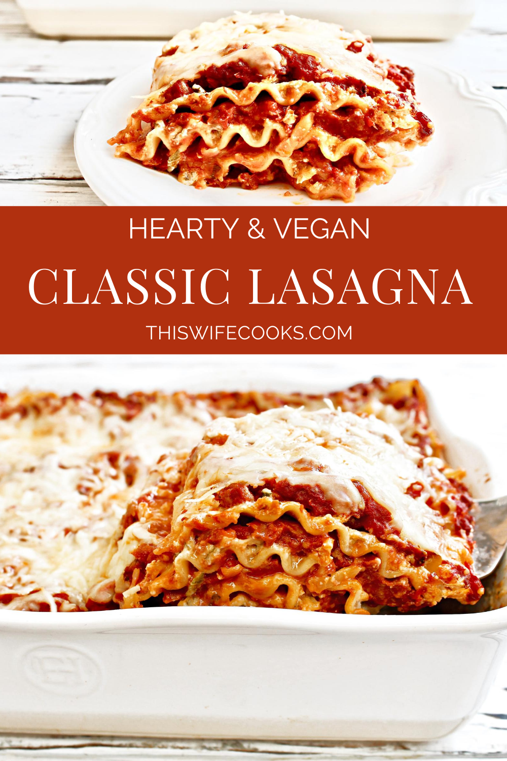 Classic Lasagna - 100% vegan meat sauce layered with lasagna noodles, dairy-free ricotta, mozzarella, & parmesan for a hearty and delicious spin on the comfort food classic! via @thiswifecooks
