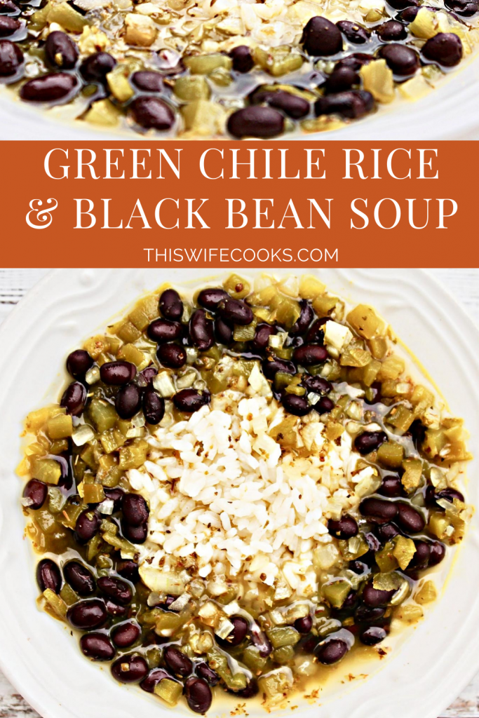 Green Chile Rice and Black Bean Soup ~This quick and easy soup combines the Tex-Mex flavors of green chiles, black beans, and Southwest spices. A few simple ingredients are all you need for a hearty and healthy dinner on the table in under 30 minutes!