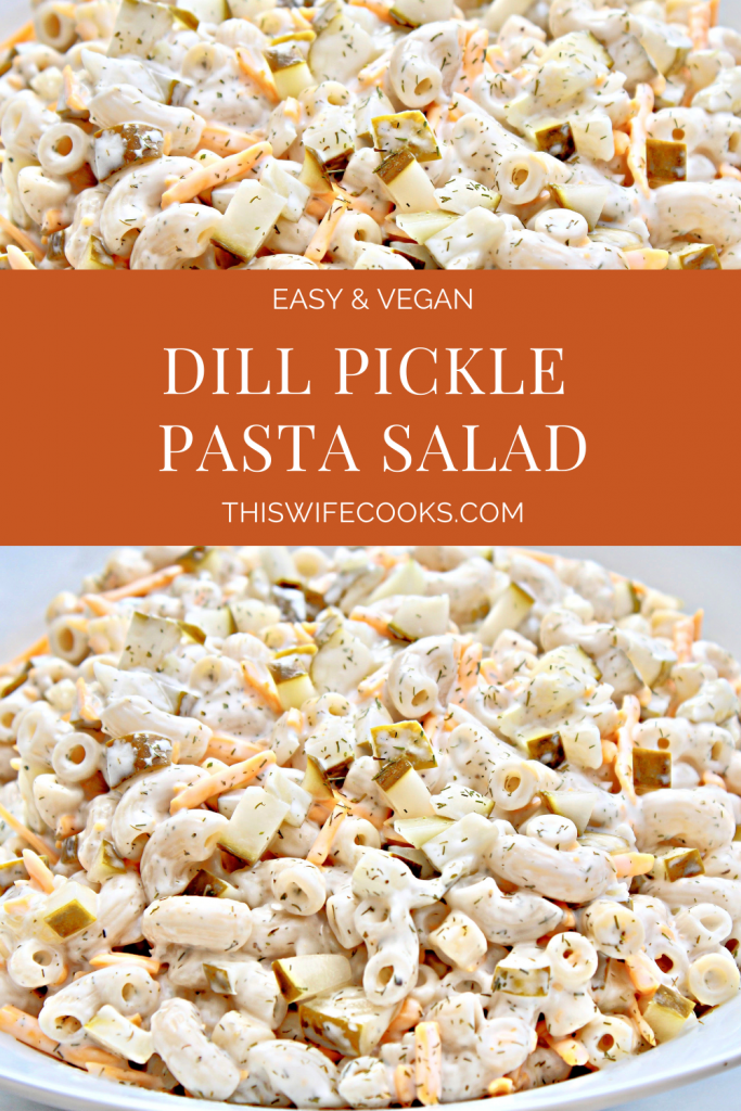 Dill Pickle Pasta Salad ~ A creamy and refreshingly tangy chilled pasta salad. Super easy to make ahead. Great for picnics and cookouts.
