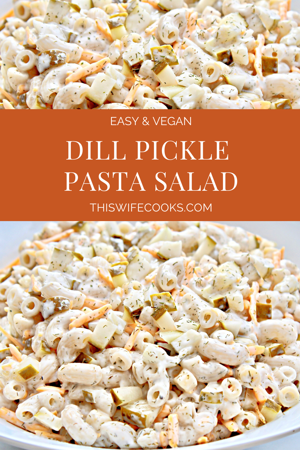 Dill Pickle Pasta Salad ~ A creamy and refreshingly tangy chilled pasta salad. Super easy to make ahead. Great for picnics and cookouts. via @thiswifecooks