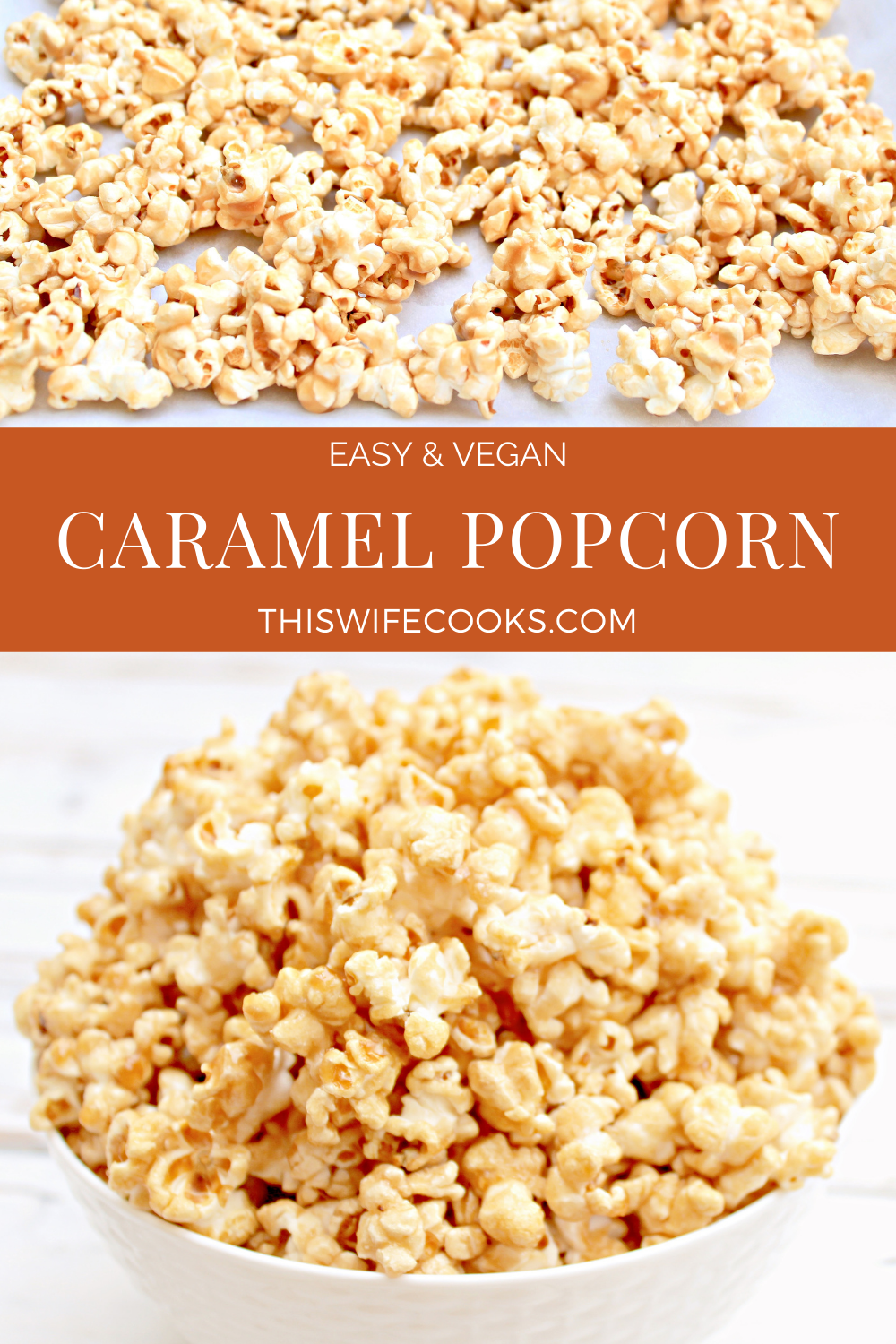 Homemade caramel popcorn is a deliciously addictive snack, easy to make with 7 simple ingredients, and great for gifting! via @thiswifecooks