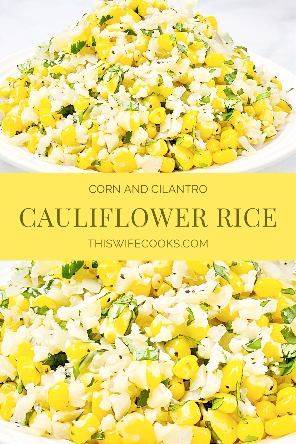 Corn and Cilantro Cauliflower Rice ~ An easy low-carb dish that is light, flavorful, and ready to serve in 15 minutes or less! via @thiswifecooks