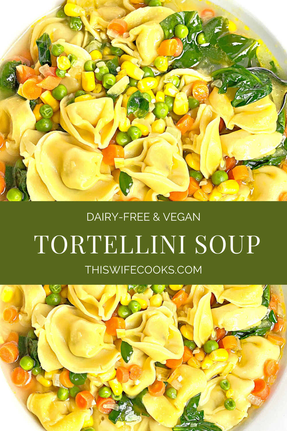 Vegan Tortellini Soup ~ Simple and satisfying; ready in under 30 minutes! A hearty and delicious meal the whole family will love! via @thiswifecooks