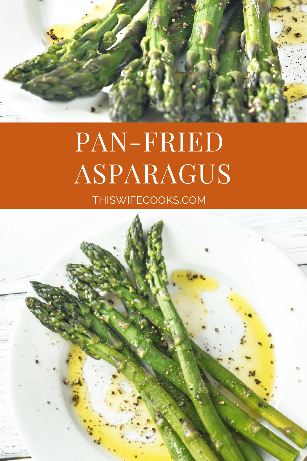 Fresh asparagus spears sauteed with olive oil, butter, garlic, and simple seasonings. Light, fresh, and easy. Ready to serve in just 10-minutes. via @thiswifecooks