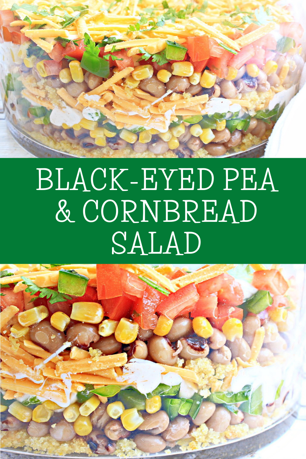 Black-Eyed Pea & Cornbread Salad ~ This Southern-style layered salad is easy to make with plant-based ingredients and great for summertime picnics and potlucks! via @thiswifecooks