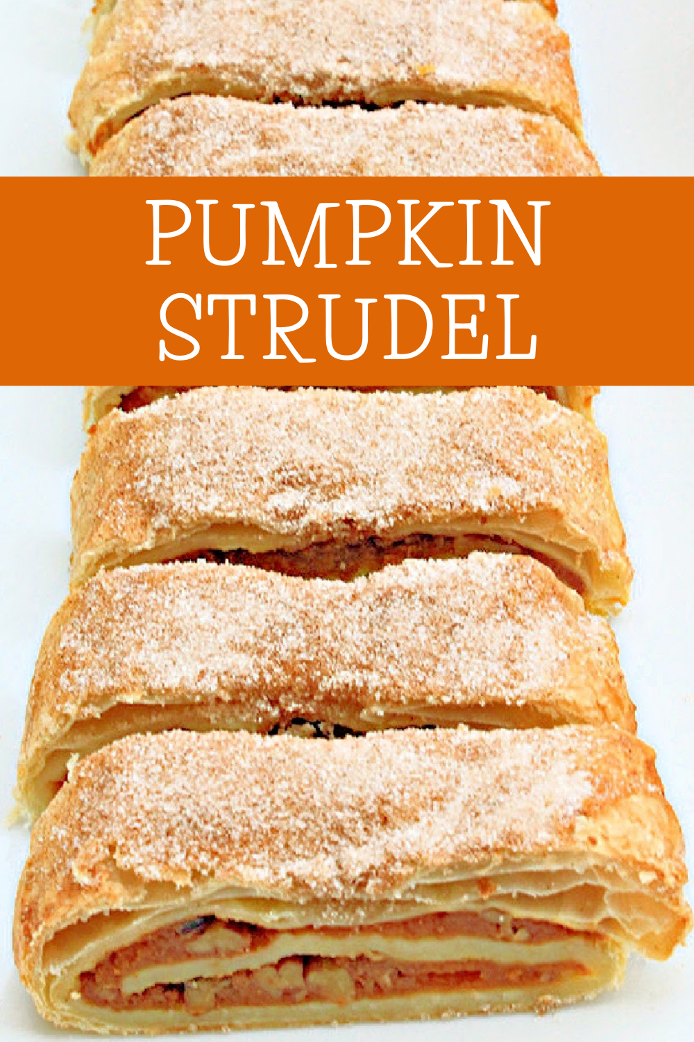 Pumpkin Strudel ~ Puff pastry dough is layered with pumpkin, walnuts, and savory spices of the season then baked until golden! via @thiswifecooks