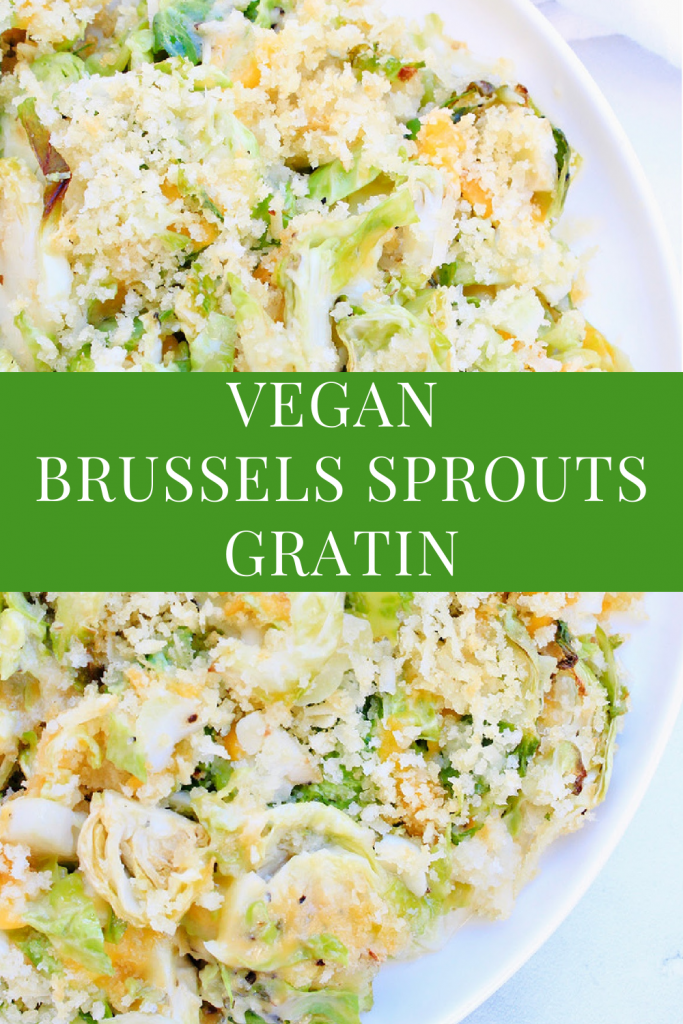 Brussels Sprouts Gratin ~ An easy and elegant, vegan Brussels sprouts casserole side dish made with two kinds of dairy-free cheeses, simple seasonings, and a crispy Panko breadcrumb topping. You'll love this delicious Thanksgiving side dish recipe!