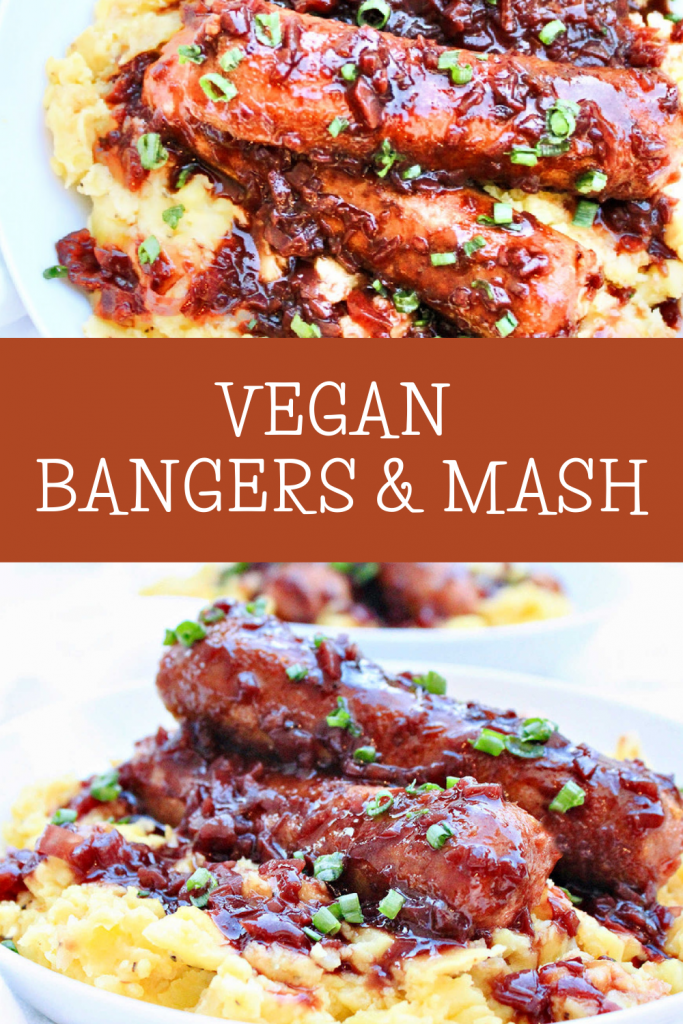 Bangers and Mash ~ A plant-based remake of the British classic with vegan bratwurst sausages, mustard-infused mashed potatoes, and onion gravy!