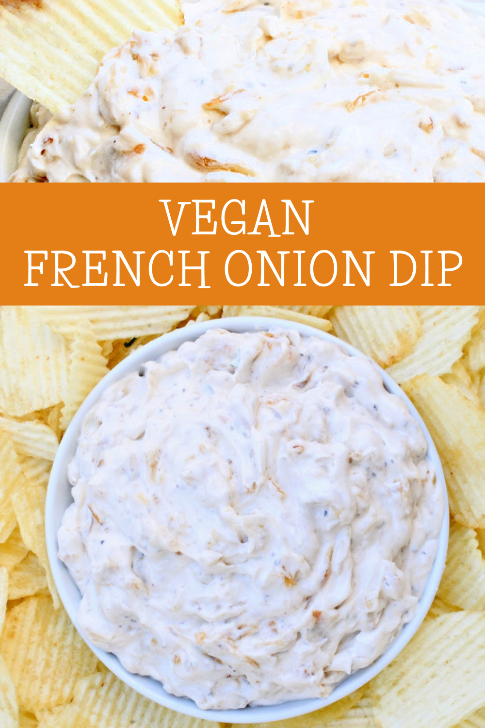 French Onion Dip ~ Making dairy-free french onion dip from scratch is easy to do with simple plant-based ingredients. Perfect for Game Day! via @thiswifecooks
